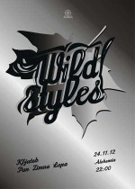 WILD STYLES @ Alchemia