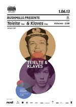 Bushmills presents: Teielte (live) & Klaves (live/dj set)