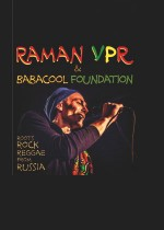 Raman VPR & Babacool Foundation (roots rock reggae from russia) // Moskwa, Rosja