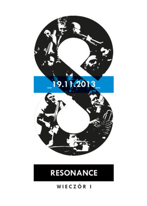 The Resonance Ensemble – wieczór I / Krakowska Jesień Jazzowa
