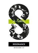Wydarzenie: The Resonance Ensemble – wieczór III
