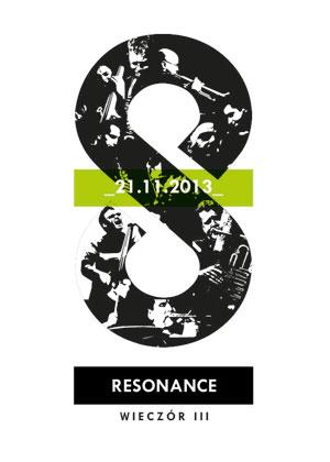 The Resonance Ensemble – wieczór III