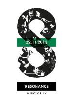 Wydarzenie: The Resonance Ensemble – wieczór IV
