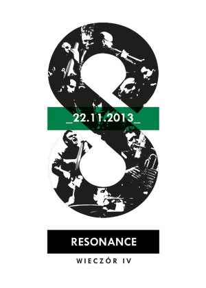 The Resonance Ensemble – wieczór IV