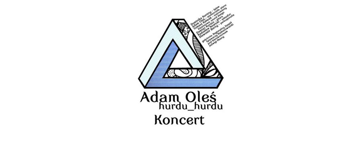 Adam Oleś Hurdu Trio