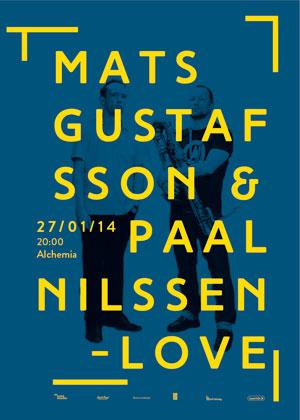 Mats Gustafsson & Paal Nilssen-Love