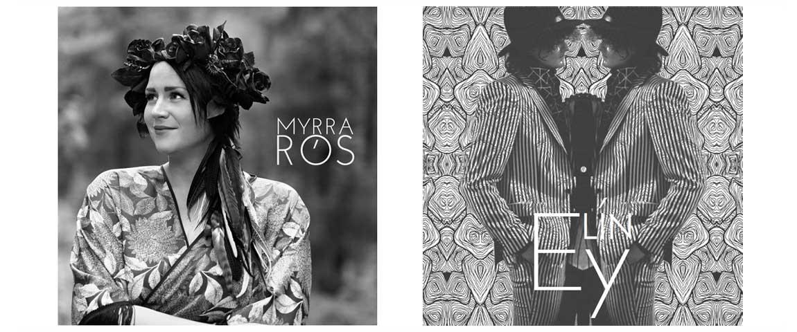 Myrra Rós & Elin Ey