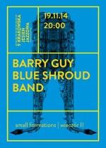 Wydarzenie: BLUE SHROUD BAND – small formations (wieczór II)