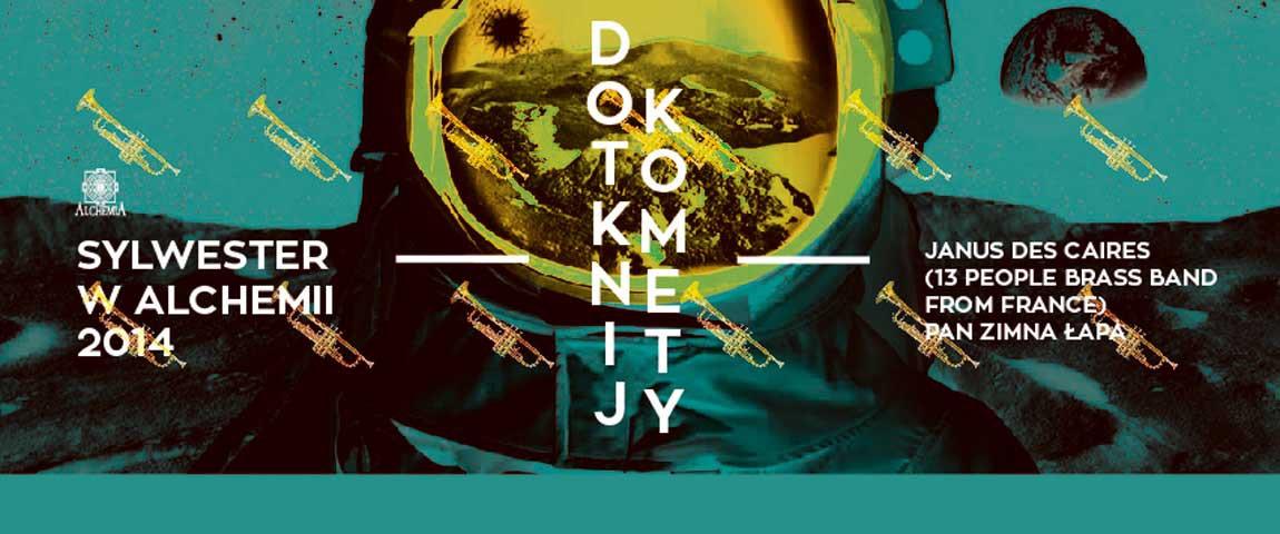DOTKNIJ KOMETY / SYLWESTER 2014