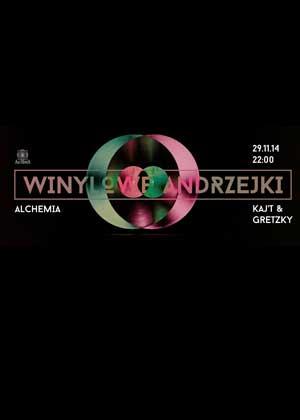WINYLOWE ANDRZEJKI / Kaj't & Gretzky / @Alchemia