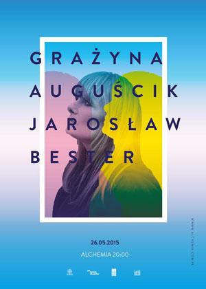 Grażyna Auguścik i Jarosław Bester