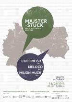 MAJSTERSTÜCK: Milion Much, Meloco, Coffinfish