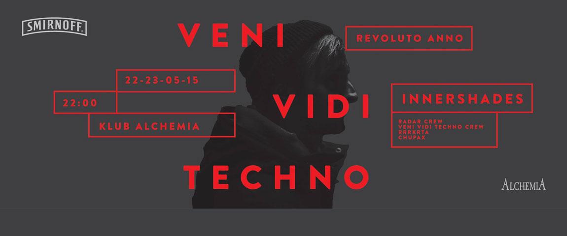SMIRNOFF Presents: INNERSHADES / VENI VIDI TECHNO – REVOLUTO ANNO