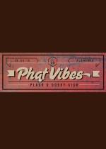 PHAT VIBEZ vol. 13 /PLASH VS. DOBRY KICK/