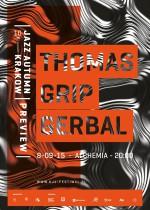 Thomas / Grip / Gerbal – KRAKOW JAZZ AUTUMN PREVIEW