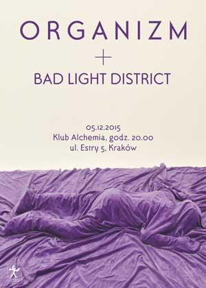 Organizm & Bad Light District