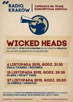 Wicked Heads w Krakowie