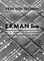 EKMAN live – Veni Vidi Techno #35