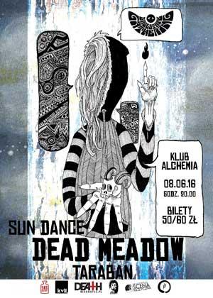 8.06 l Dead Meadow l Taraban l Sun Dance l