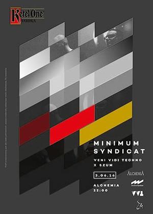 Ketel One pres. Minimum Syndicat Live / Veni Vidi Techno X Szum