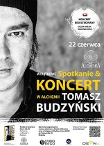 Budzyński w Alchemii. Spotkanie i koncert