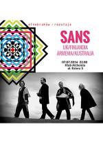 Sans (UK/Finlandia/Armenia) / EtnoKraków / Rozstaje 2016