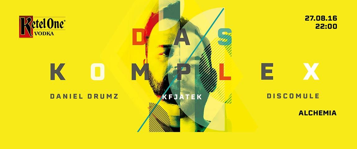 Ketel One Stage: Das Komplex & Daniel Drumz