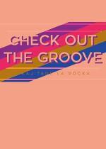 Check out the Groove vol.24 (Kaj't & De La Rocka)