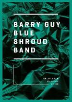 Wydarzenie: BARRY GUY BLUE SHROUD BAND – REZYDENCJA (29-10-2016)