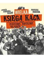 """Alchemia kaca po węgiersku – promocja książki """"Wielka księga kaca, czyli pieczmy, gotujmy na kacu"""""""