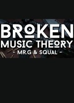 Broken Music Theory – Squal & Mr.G
