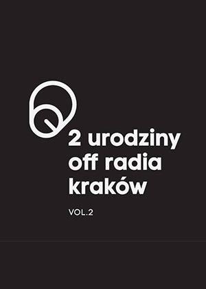 Urodziny Off Radia Kraków, Vol. 2