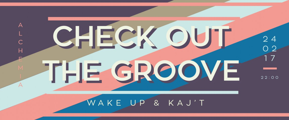 Check out the Groove vol.28 (Kaj't & Wake Up)