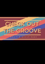 Check out the Groove vol.29 (Kaj't & poosh-keen)