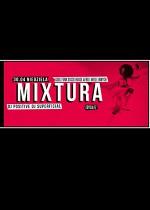 Mixtura vol.17 /DJ Positive x DJ Superficial/ @Alchemia