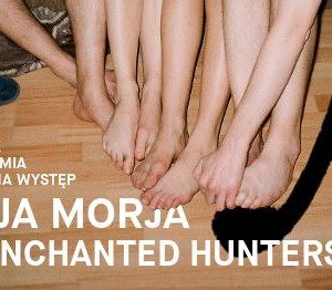 SORJA MORJA i ENCHANTED HUNTERS