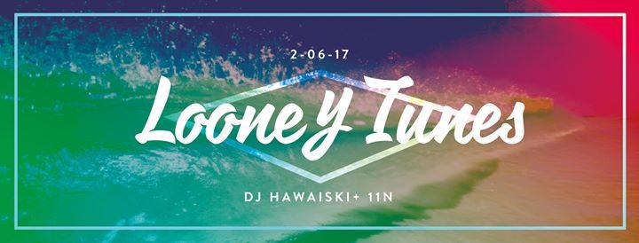 Looney Tunes: 11n. & DJ Hawaiski @Alchemia