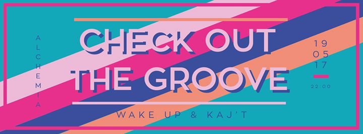 Check out the Groove vol.31 (Kaj't & Wake Up)