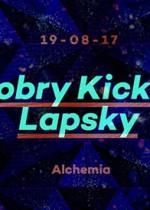 Dobry Kick x Lapsky @Alchemia