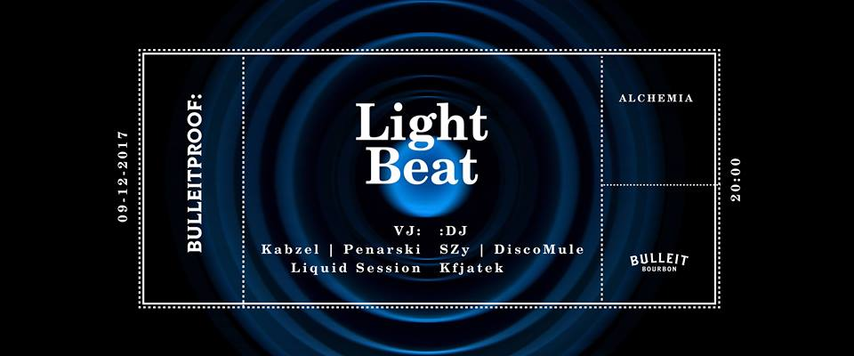 Bulleitproof: Kraków Light Beat Vol.4