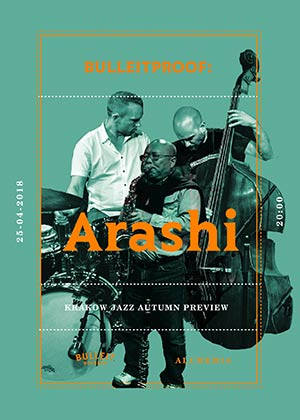 Arashi – Buleitproof / Krakow Jazz Autumn Preview