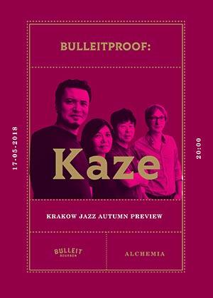 KAZE – Buleitproof / Krakow Jazz Autumn Preview