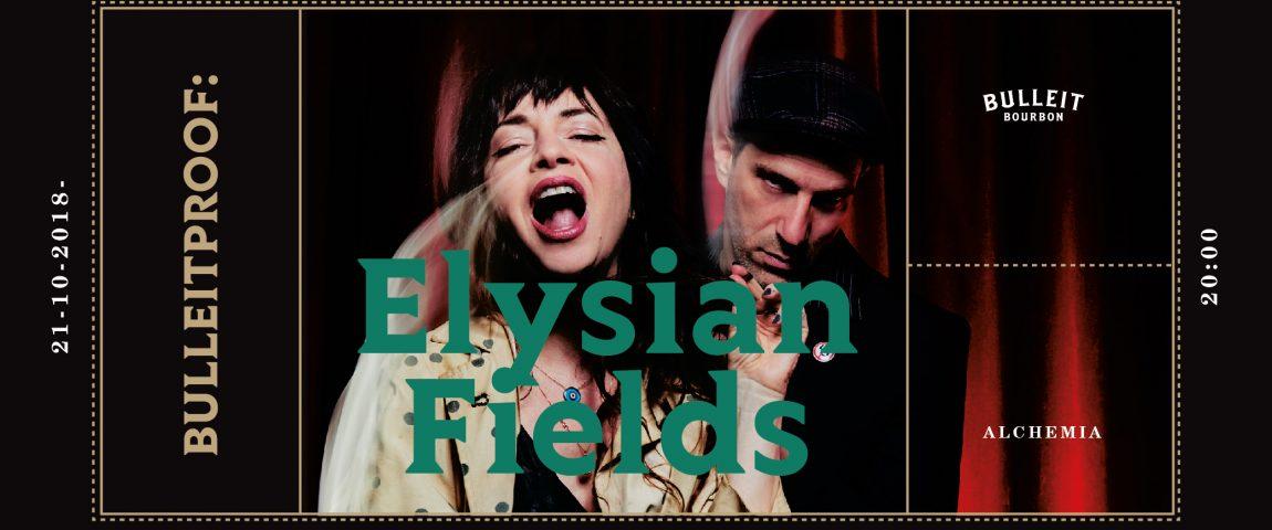 Bulleitproof: Elysian Fields