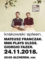 Krakowski spleen: Mateusz Franczak / M8N / Giorgio Fazer