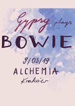 Gypsy plays Bowie
