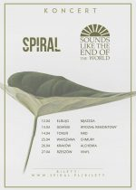 Spiral + Sounds Like The End Of The World