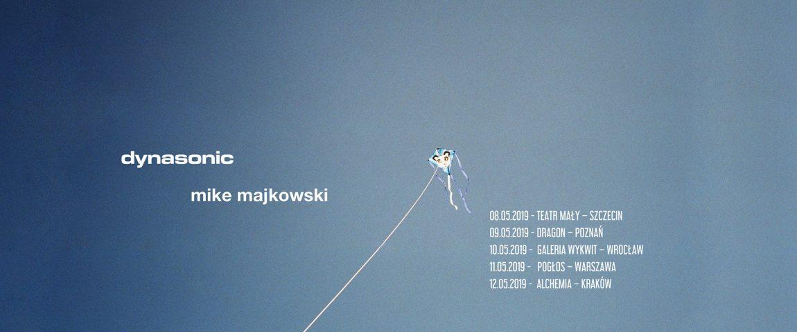 Dynasonic + Mike Majkowski