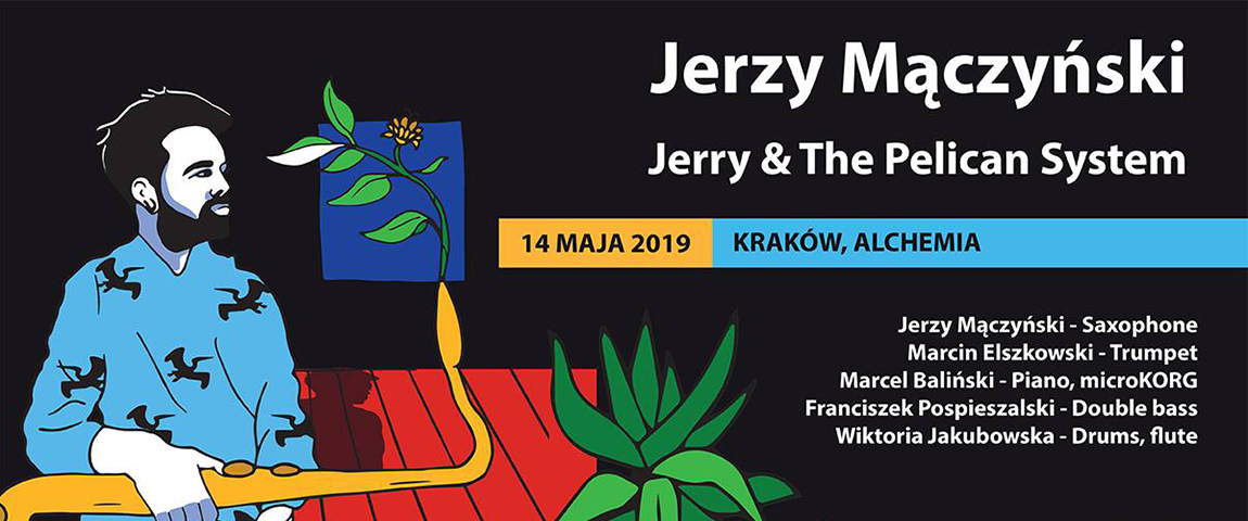 Jerry&ThePelicanSystem – Koncert promujący debiutancki album