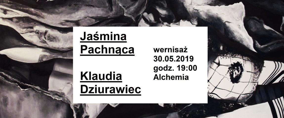 """Jaśmina Pachnąca & Klaudia Dziurawiec / """"Światy równoległe"""""""