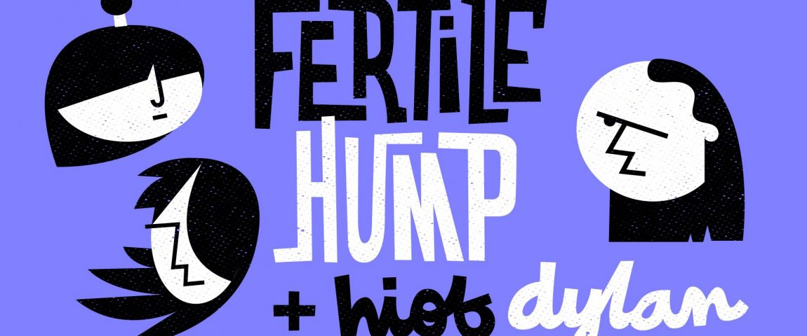 Fertile Hump – support Hiob Dylan